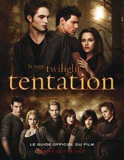 Guide officiel du film Tentation, la saga