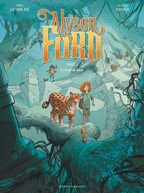 Alyson Ford - Tome 01, Le Temple du jaguar