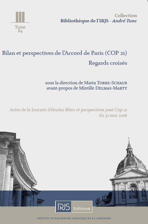 Bilan et perspectives de l'Accord de Paris, Cop 21, Regards croisés