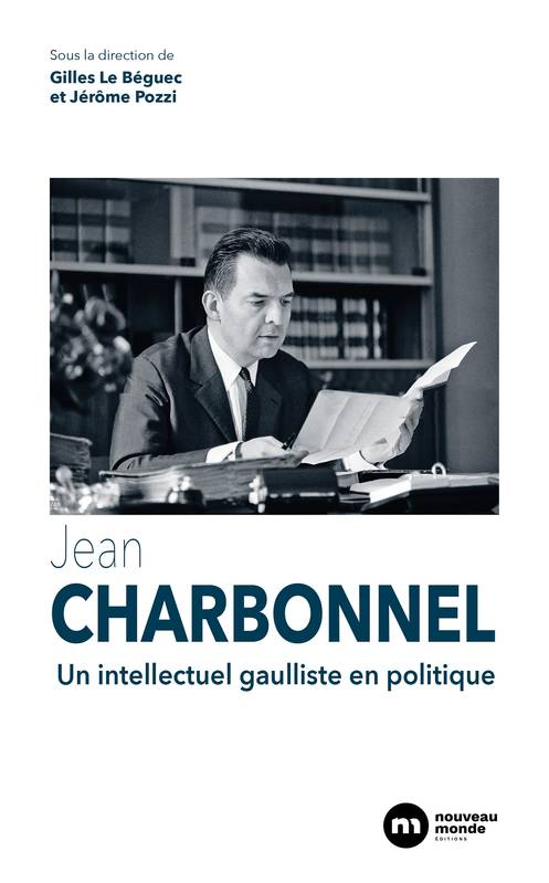 Jean Charbonnel, Un intellectuel gaulliste en politique