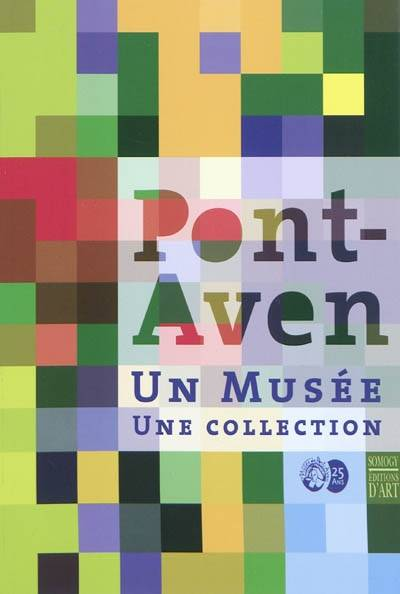 livre pont aven un mus e une collection exposition mus e de pont aven 2010 un mus e. Black Bedroom Furniture Sets. Home Design Ideas