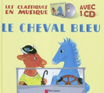 LE CHEVAL BLEU + L/CD