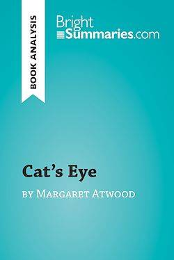 Cat's Eye by Margaret Atwood (Book Analysis), Detailed Summary, Analysis and Reading Guide