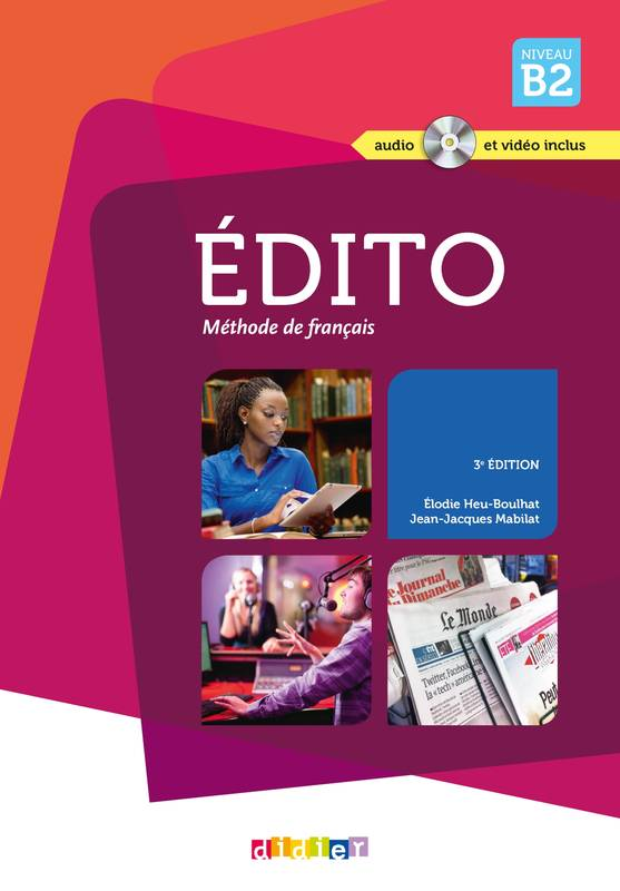 Edito niv.B2 (éd. 2015) - Livre + CD + DVD, Collection Edito