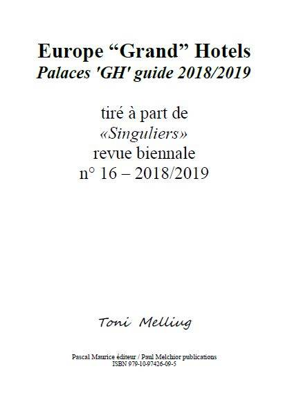 Europe Grand Hotels, Palaces GH guide 2018/2019