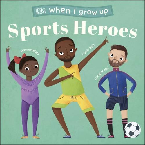 When I Grow Up - Sports Heroes, Kids Like You that Became Superstars
