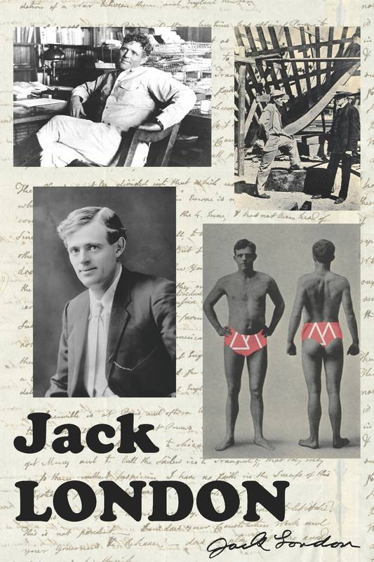 Jack London, écrivain aux cent vies