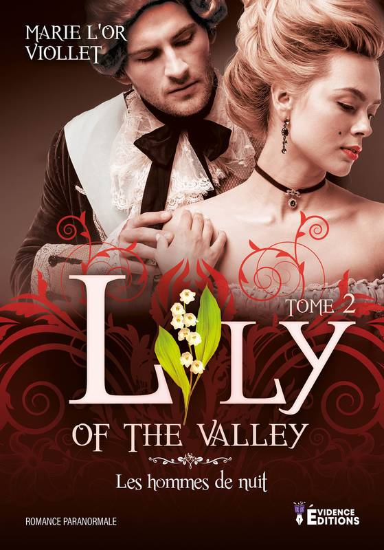 Lily of the valley, Les hommes de nuit, T2