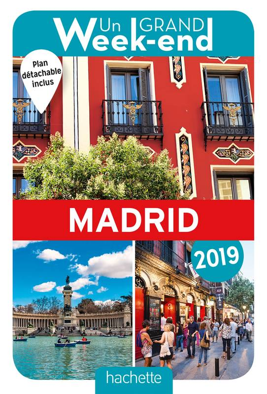 Guide Un Grand Week-end à Madrid 2019