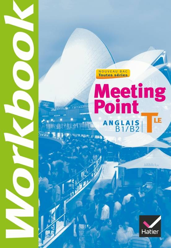 Meeting Point Anglais Tle éd. 2012 - Workbook, Exercices