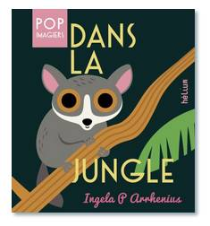 Pop imagiers, DANS LA JUNGLE - POP IMAGIER, POP IMAGIER