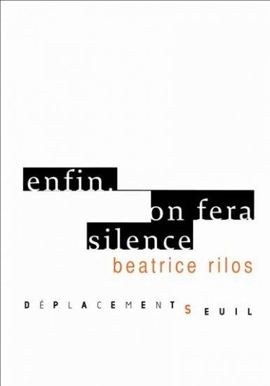 ENFIN. ON FERA SILENCE