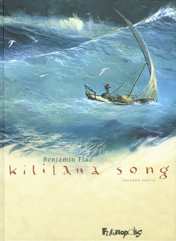 Seconde partie, KILILANA SONG , Tome 2