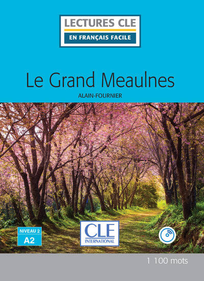 Le Grand Meaulnes Lecture Fle Niveau A2 + Cd Audio
