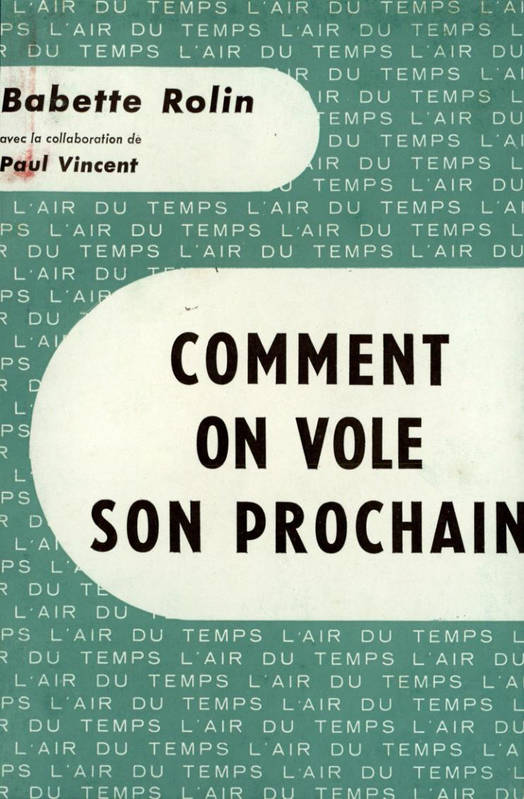 Comment on vole son prochain