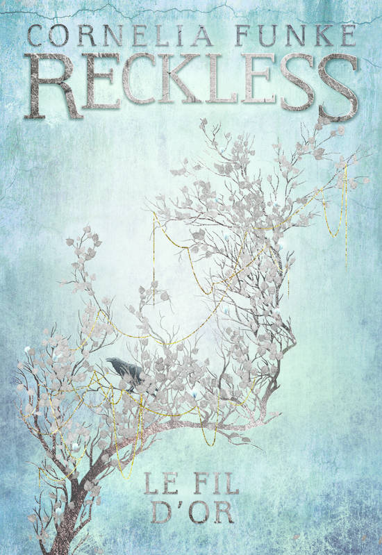 Reckless (Tome 3-Le fil d'or)
