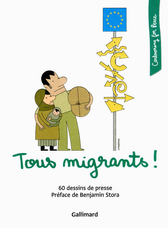 Tous migrants !, 60 dessins de presse
