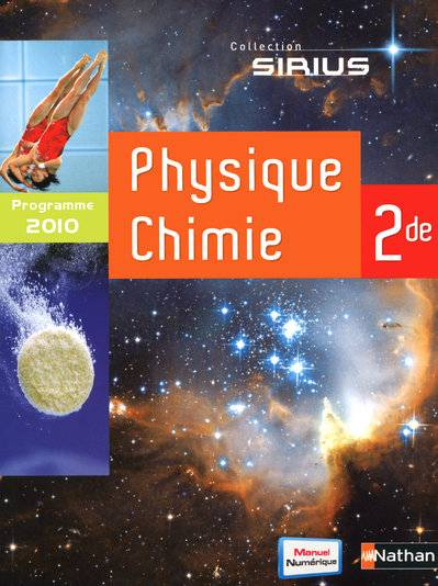 Physique-Chimie 2de - Collection Sirius (2010) - Grand format, programme 2010