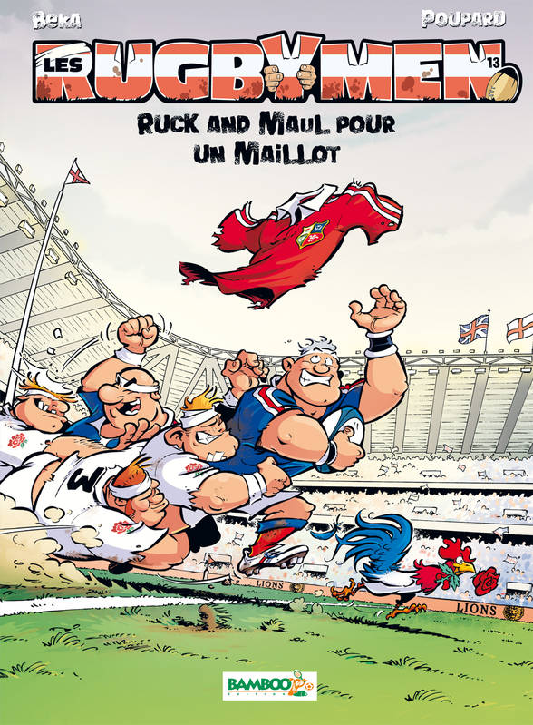 13, Les Rugbymen - tome 13, Ruck and Maul pour un maillot