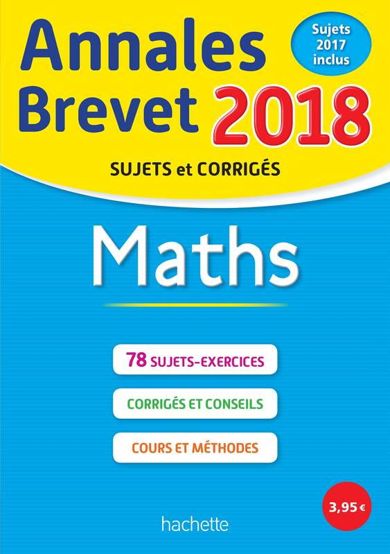 Annales Brevet 2018 Maths