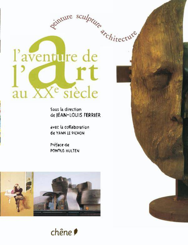 Livre l 39 aventure de l 39 art au xxe si cle broch for Architecture xxe siecle