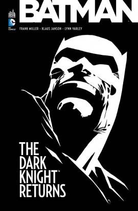 BATMAN THE DARK KNIGHT RETURNS - Tome 0, the dark knight returns