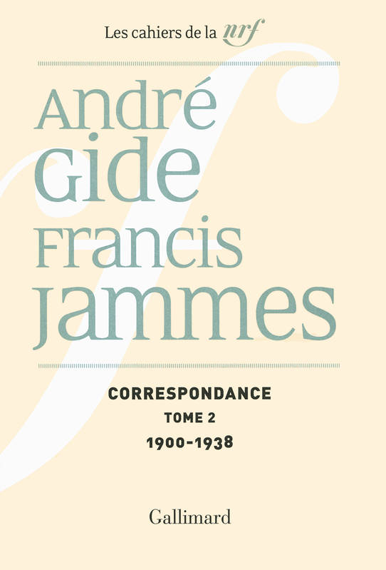 Cahiers André Gide., 22, Correspondance (Tome 2-1900-1938), (1893-1938)