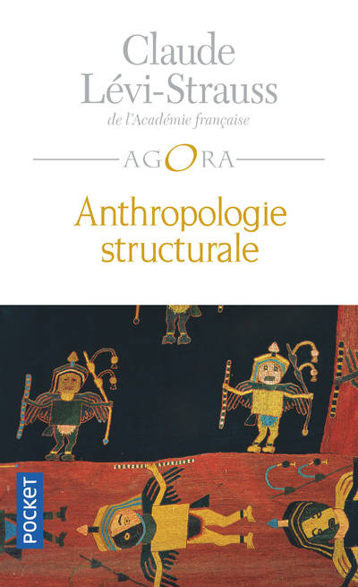 Anthropologie structurale, Volume 1