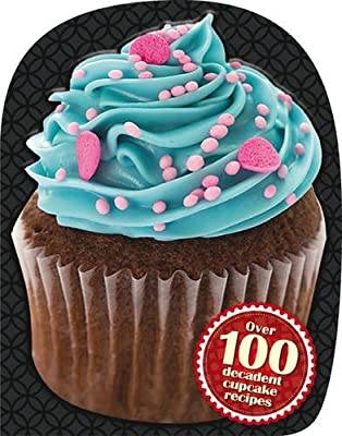 OVER 100 DELICIOUS CUPCAKE RECIPES