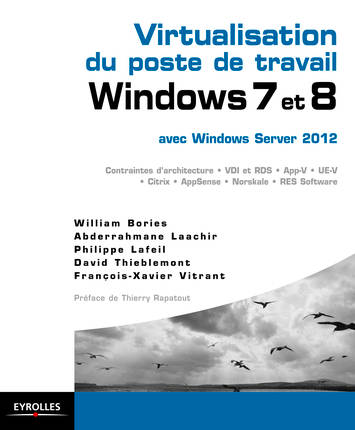Virtualisation du poste de travail Windows 7 et 8 avec Windows Server 2012 / contraintes d'architect, avec Windows Server 2012