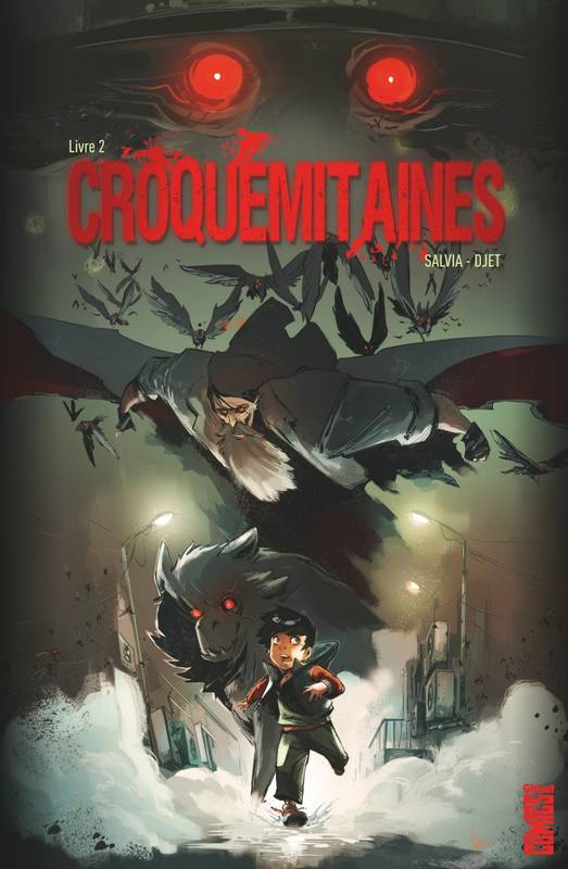 2, Croquemitaines T02