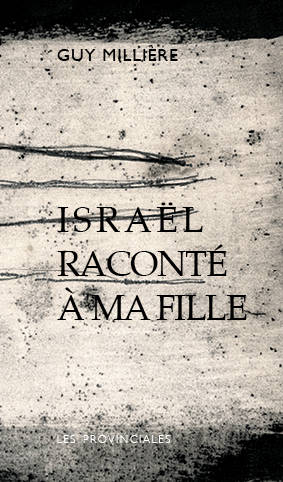 ISRAEL RACONTE A MA FILLE