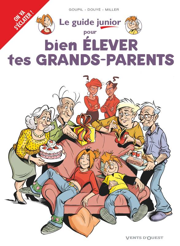 Les Guides Junior - Tome 21, Pour bien élever tes grands-parents