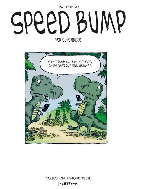 Speed Bump - Tome 01, Nonsense unique