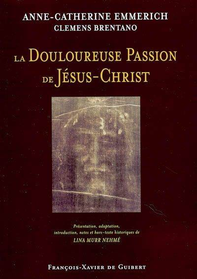 La Douloureuse Passion de Jésus-Christ