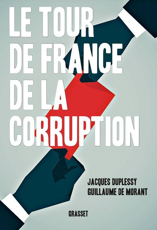Le tour de France de la corruption - REPORTE
