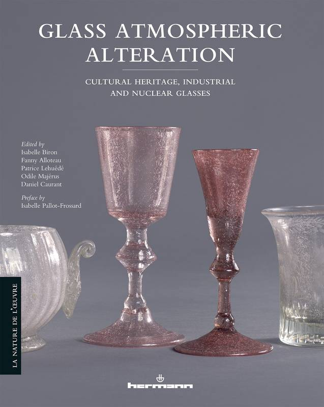 Glass Atmospheric Alteration, Cultural Heritage, Industrial and Nuclear Glasses
