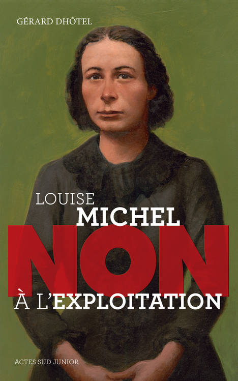 Non à l'exploitation, Louise Michel