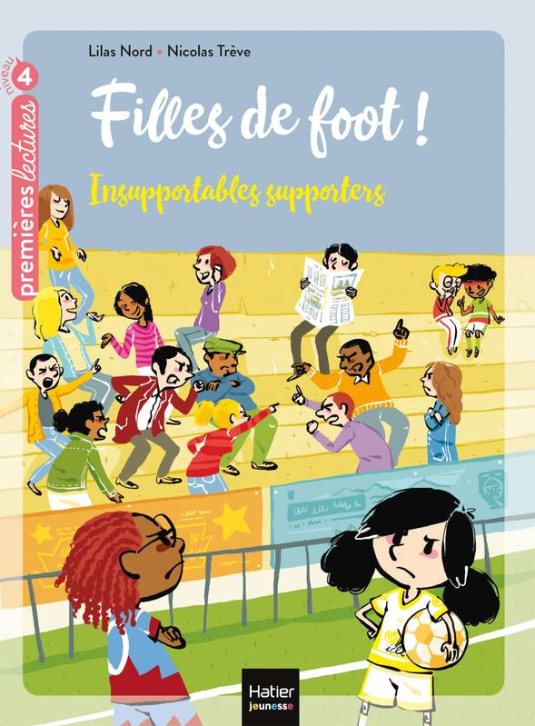 Filles de foot !, 4, Insupportables supporters