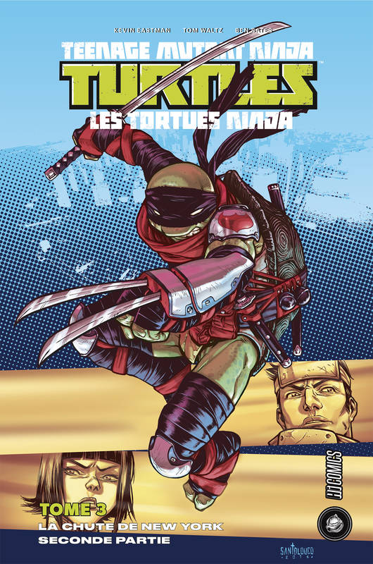 Les Tortues ninja - TMNT, T3 : La Chute de New York, Seconde partie