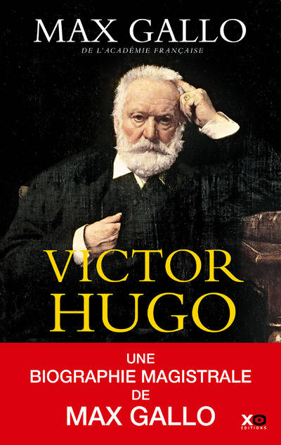 Livre Victor Hugo Edition Integrale Gallo Max Xo
