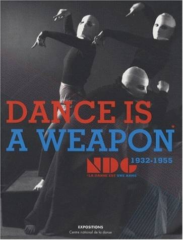 Dance is a weapon, LE NEW DANCE GROUP, 1932-1955