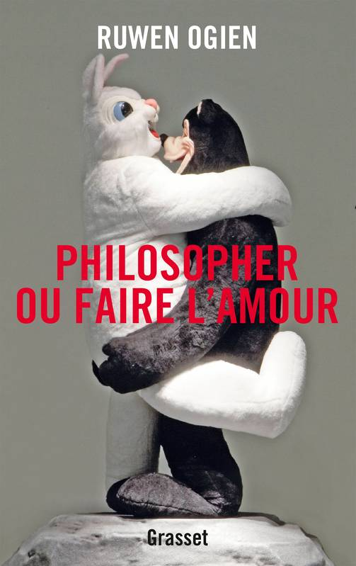 Philosopher ou faire l'amour, essai