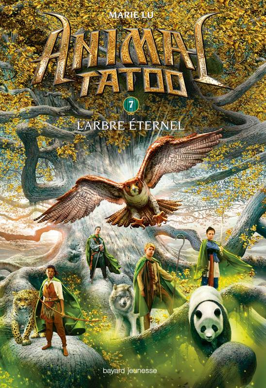 Animal Tatoo saison 1, Tome 07, L'arbre éternel