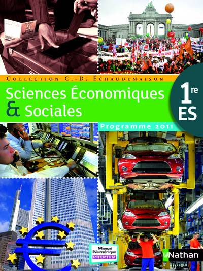 SCIENCES ECONOMIQUES & SOCIALES 1RE ES GRAND FORMAT 2011, programme 2011