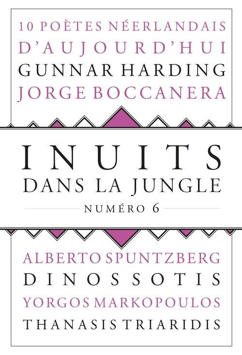 INUITS DANS LA JUNGLE - NUMERO 6 10 POETES NEERLANDAIS