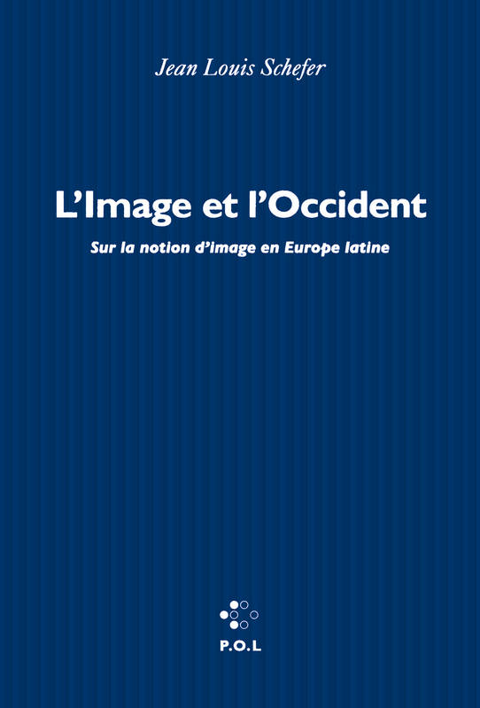 L'Image et l'Occident, Sur la notion d'image en Europe latine