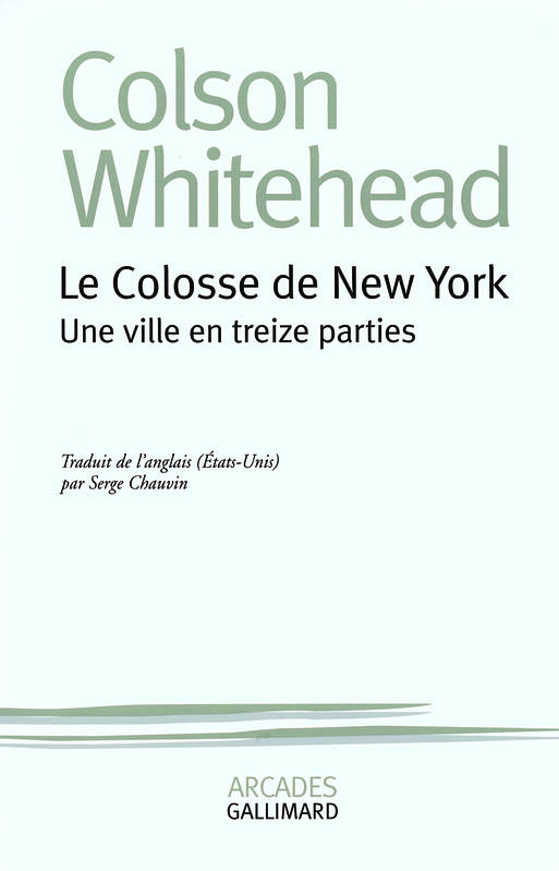 Le colosse de New York, Une ville en treize parties