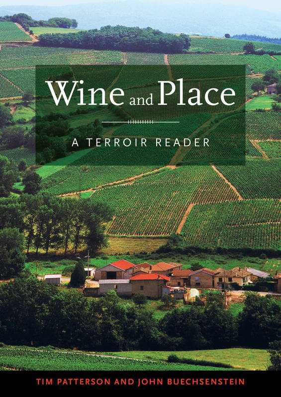 Wine and Place (Anglais), A Terroir Reader