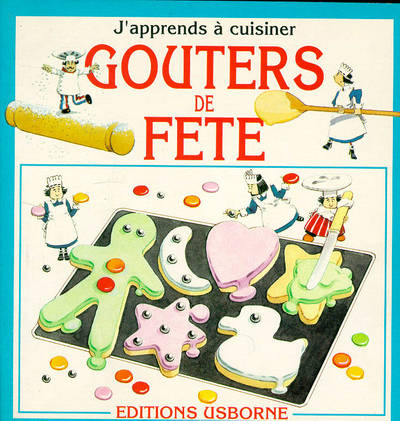 Livre go ters de f te angela wilkes usborne j 39 apprends for J apprends a cuisiner